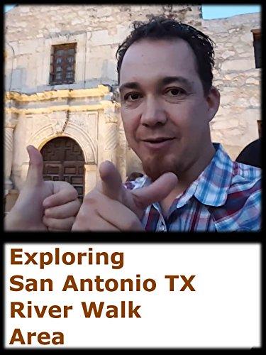 Exploring San Antonio TX River Walk - Tx Mall Austin