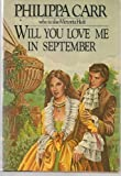 Will You Love Me in September, Philippa Carr, 0399125906