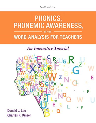 Phonics  Phonemic Awareness  And Word Analysis For Teachers  An Interactive Tutorial  10Th Edition   Whats New In Literacy