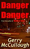 Danger Danger: Twin girls, separated at birth, but who run into similar kinds of danger
