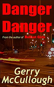 Danger Danger: Twin girls, separated at birth, but who run into similar kinds of danger by [McCullough, Gerry]