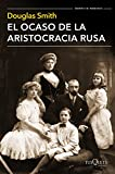 El Ocaso De La Aristocracia Rusa (.)