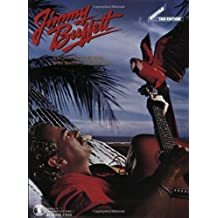 Songs You Know By Heart: Jimmy Buffett's Greatest Hit(s) (Guitar Tab Edition) [Paperback] [1991] (Author) Jimmy Buffett