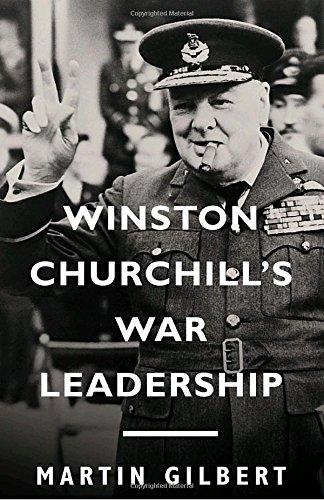 Winston Churchill's War Leadership Sir Winston Churchill