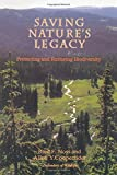 img - for Saving Nature's Legacy: Protecting And Restoring Biodiversity by Reed F. Noss (1994-04-01) book / textbook / text book
