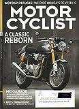 MotorCyclist December 2015 January 2016 Magazine MOTOGP REFUGEE: WE RIDE HONDA'S RCV213V-S A CLASSIC REBORN Roots: Honda CB400F The Birth of the Modern Supersport