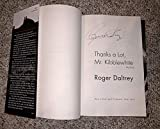 Roger Daltrey Signed Autographed Book My Story Thanks A Lot Mr Kibblewhite W/Certificate Of Authenticity
