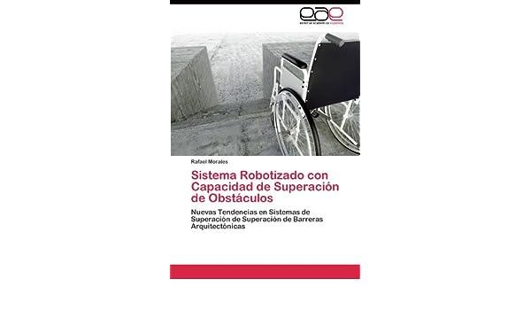 Amazon.com: Sistema Robotizado con Capacidad de Superación de Obstáculos: Nuevas Tendencias en Sistemas de Superación de Superación de Barreras ...