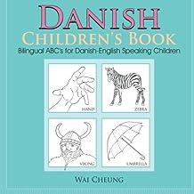 Danish Children's Book: Bilingual ABC's  for Danish-English  Speaking Children