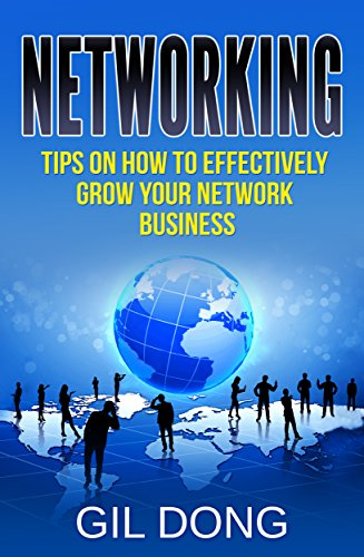 networking-tips-on-how-to-effectively-grow-your-network-business