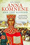 Anna Komnene and the Alexiad: The Byzantine