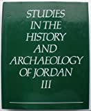 Studies in the History and Archaeology of Jordan, , 0710213727