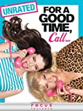 For a Good Time, Call? (Unrated)