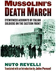 Mussolini's Death March: Eyewitness Accounts of Italian Soldiers on the Eastern Front