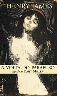 A Volta do Parafuso seguido de Daisy Miller
