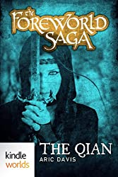 The Foreworld Saga: The Qian (Kindle Worlds Short Story)