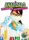 Analízalo: Prueba de materiales: Analyze This: Testing Materials (My Science Library)