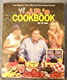 By J.R. Ross J. R.s Cookbook: True Ringside Tales, BBQ, and Down-Home Recipies (WWE) [Paperback]
