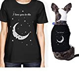 365 Printing Moon And Back Small Pet Owner Matching Gift Outfits Womens T-Shirt (ONWER - 2XL / PET - S)