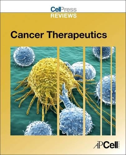 Cell Press Reviews  Cancer Therapeutics  Cell Press Reviews Series