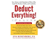 img - for Deduct Everything!: Save Money with Hundreds of Legal Tax Breaks, Credits, Write-Offs, and Loopholes by Eva Rosenberg (2016-06-21) book / textbook / text book