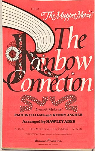 The Rainbow Connection - S.A.T.B. for Mixed Voices