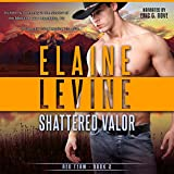Shattered Valor: Red Team, Book 2