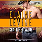 Shattered Valor: Red Team, Book 2 | Elaine Levine
