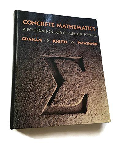 Concrete Mathematics: A Foundation for Computer Science