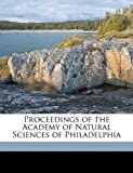 Proceedings of the Academy of Natural Sciences of Philadelphi, Academy of Natural Sciences of Philadelphia Staff, 1149501170