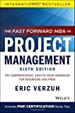 The Fast Forward MBA in Project Management: The