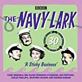 The Navy Lark: Volume 30 - A Sticky Business: Classic BBC Radio Comedy
