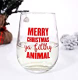BarConic Merry Christmas Ya Filthy Animal Stemless Wine Glass
