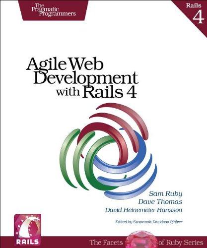 Agile Web Development with Rails 4 by Dave Thomas , David Heinemeier Hansson , Sam Ruby, Publisher : Pragmatic Bookshelf
