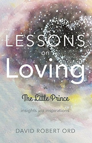 Lessons On Loving In The Little Prince