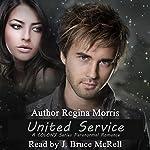 United Service: COLONY Vampires, Book 2 | Regina Morris