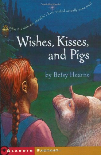 Wishes, Kisses, and Pigs Kiss Pig
