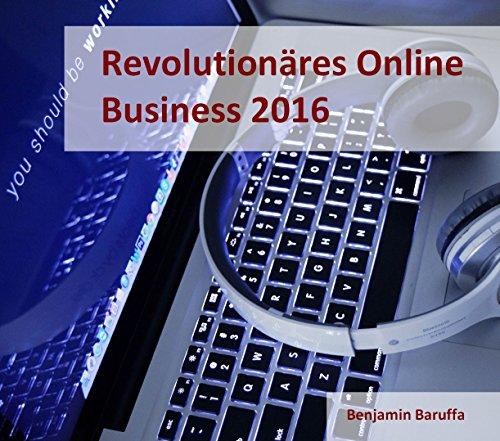 online-business-2017-der-revolutionre-weg-zu-ihrem-realen-passiven-einkommen-german-edition