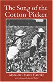 The Song of the Cotton Picker, Madeline Horres Hantske, 0878441816