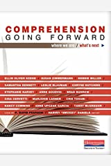 Comprehension Going Forward: Where We Are and What's Next Paperback