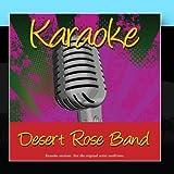 Karaoke - Desert Rose Band by Karaoke - Ameritz (2011-02-02)