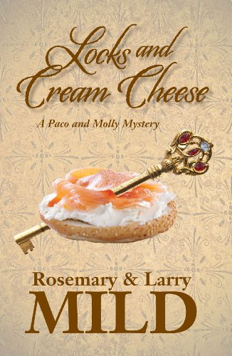 (Locks and Cream Cheese (A Paco and Molly Murder Mystery Book 1))