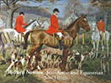 With Brush and Bridle - Richard Newton, Jr. - Artist and Equestrain, John J. Head and Richard Newton, 0978568605