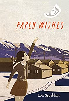 Paper Wishes by [Sepahban, Lois]