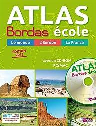 Atlas Bordas école + CD-Rom - Édition 2015