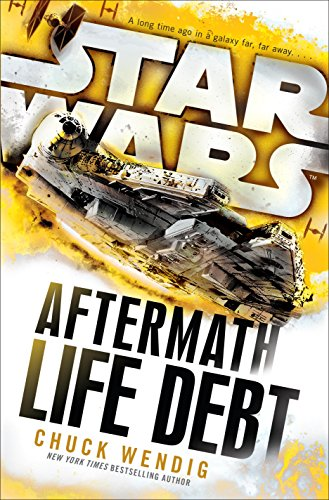 life-debt-aftermath-star-wars-star-wars-the-aftermath-trilogy