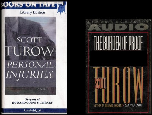 Scott Turow Two Audiobook Set: Personal Injuries and The Burden of Proof [11 Audio Cassettes/16.5 Hrs.]