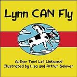 Lynn Can Fly, Tami Leli Linkowski, 1607496119