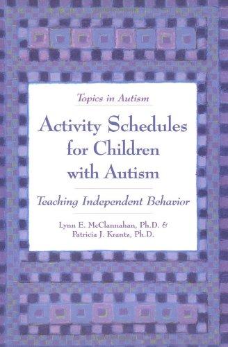 Activity Schedules for Children With Autism: Teaching Independent Behavior (Topics in Autism)