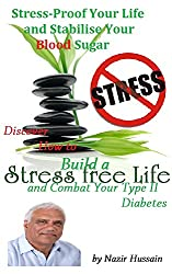 Stress-Proof Your Life and Stabilise Your Blood Sugar